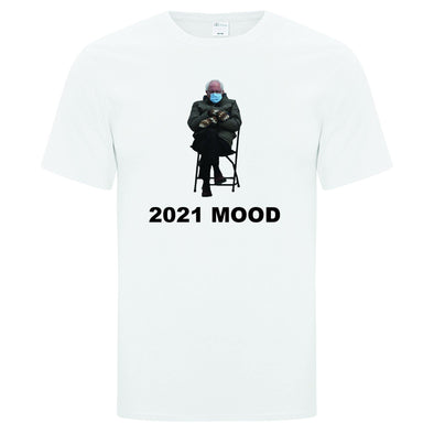 2021 Mood Be Like T-Shirt