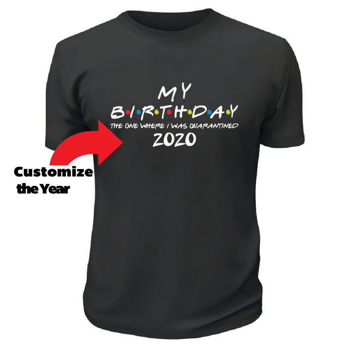 My Birthday Quarantined TShirt
