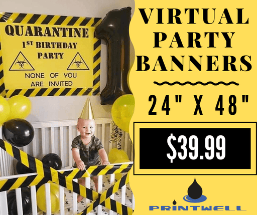Quarantine Birthday Banner - Printwell Custom Tees