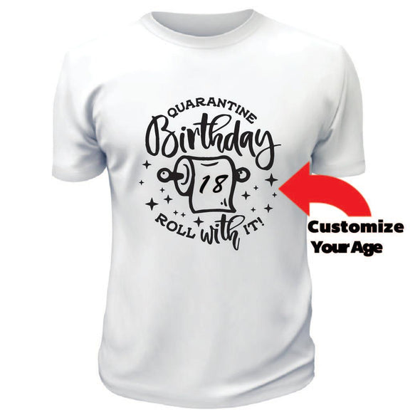 Roll With It Birthday Shirt