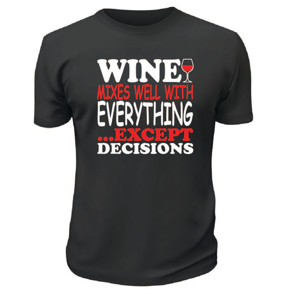 Wine Mixes Well With Everything TShirt