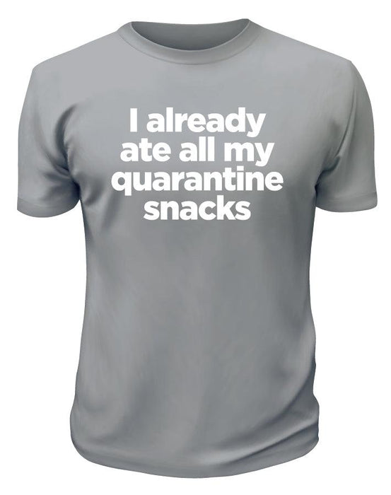 Quarantine Snacks TShirt - Printwell Custom Tees