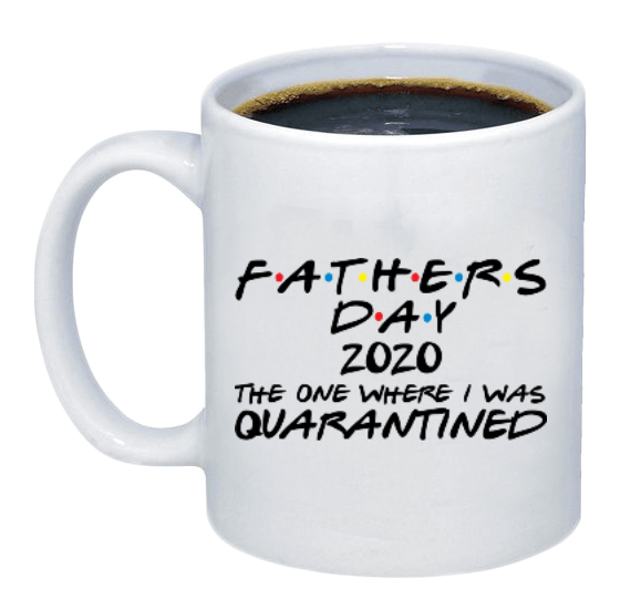 Fathers Day Quarantine 2020 Mug