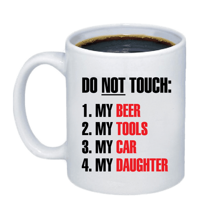 Don't Touch My Stuff Mug