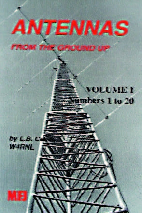 MFJ-3306, BOOK, ANTENNA FROM THE GROUND UP, VOL.1
