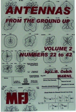 MFJ-3307, BOOK, ANTENNA FROM THE GROUND UP, VOL.2