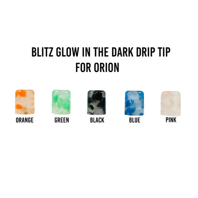Blitz Glow in the Dark Orion Drip Tip - Juice Man