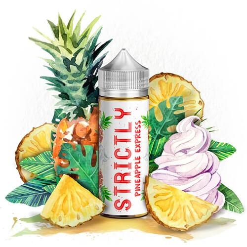 Strictly Liquids - Pineapple Express