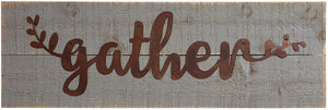 Gather Sign - Wood