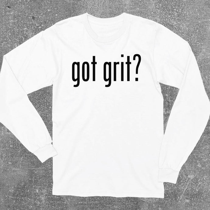 Got Grit Long Sleeve Shirt - White