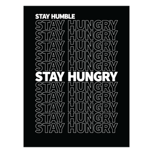 Stay Hungry Poster