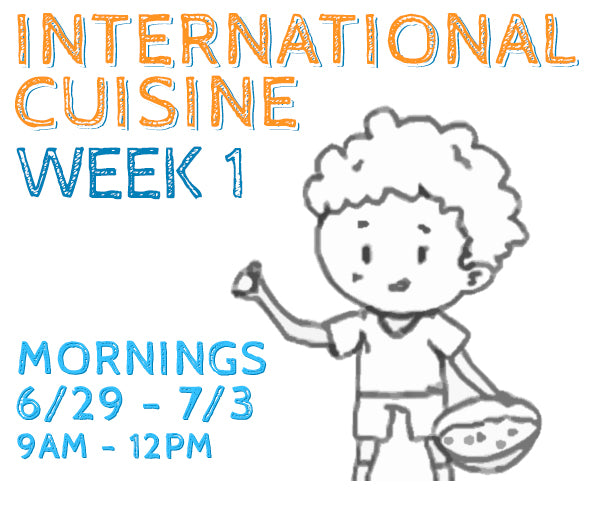 Week 1 - International Cuisine (K/AM)