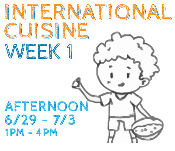 Week 1 - International Cuisine (K/PM)