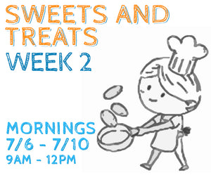 Week 2 - Sweets & Treats (K/AM)