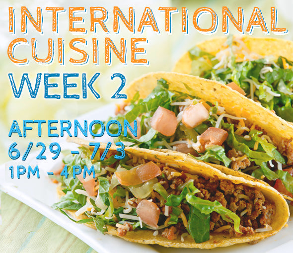 Week 2 - International Cuisine (T/PM)