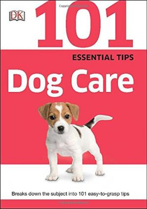 101 Essential Tips Dog Care-Beagle Generation