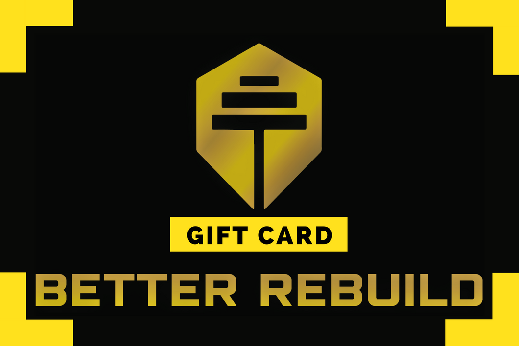 A Better Rebuild Gift Card