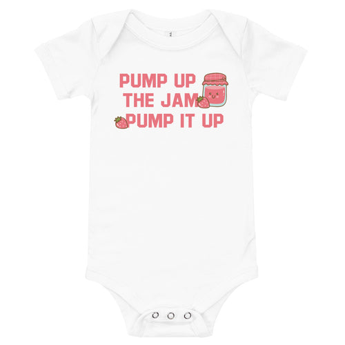 Pump up the jam Onesie
