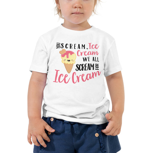 We All Scream For Ice Cream Toddler T-Shirt