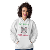Hoodie végan <br> Eat Pussy Not Animals