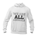Hoodie végan <br> We Are All Animals