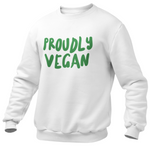 Sweat végan <br> Proudly Vegan