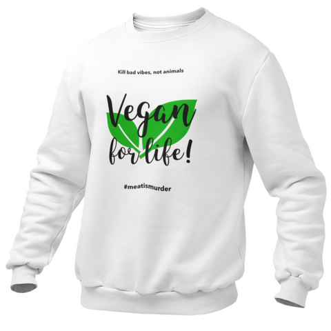 Sweat végan <br> Vegan For Life !
