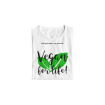 T-Shirt végan <br> Vegan For Life !