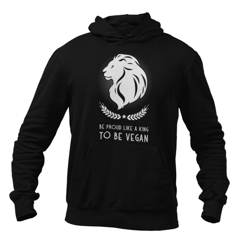 Hoodie végan <br> Be Proud Like A King