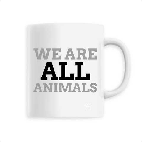 Mug végan <br> We Are All Animals