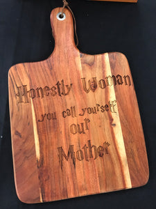 Acacia Paddle Board - Honestly Woman quote