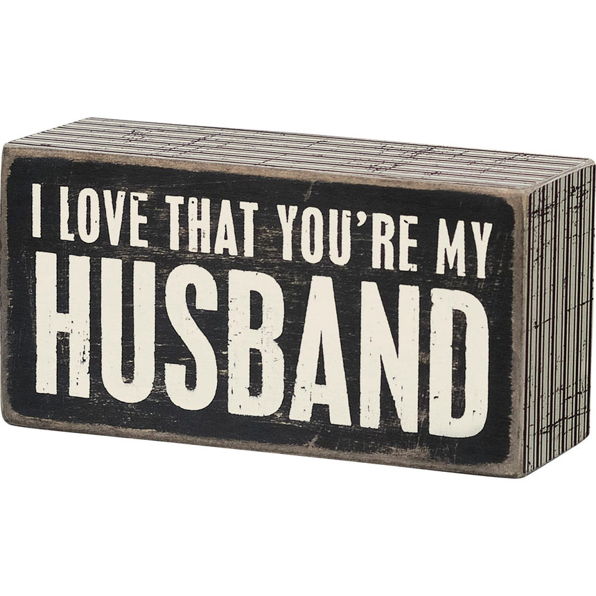 Box Sign My Husband