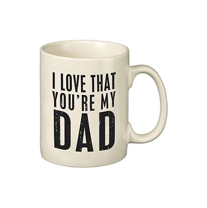 I Love That You're My Dad Mug