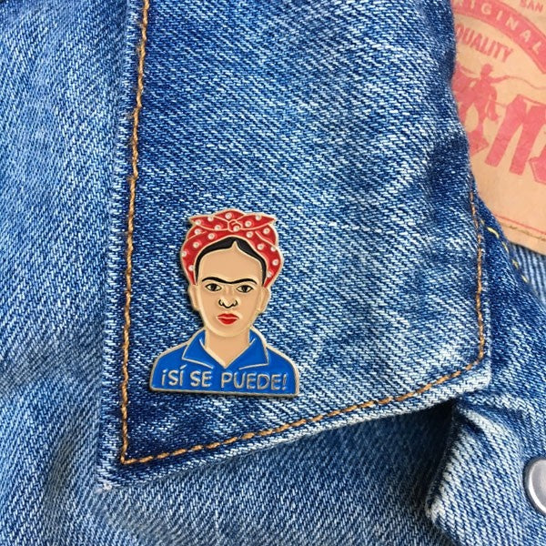 The Found Frida Si Se Puede! Pin