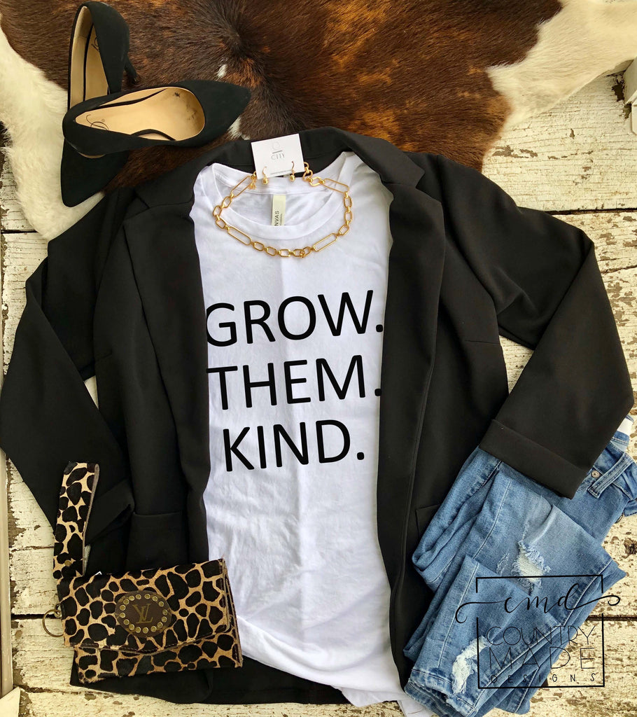 GROW.THEM.KIND.
