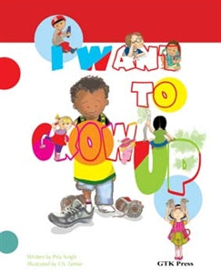 I Want to Grow Up