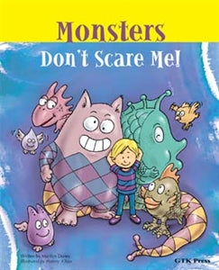 Monsters Don't Scare Me!