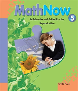 Math Now Grade 5 Collaborative and Guided Practice Reproducible