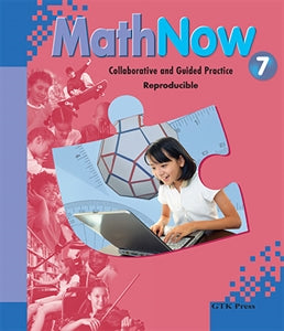 Math Now Grade 7 Collaborative and Guided Practice Reproducible