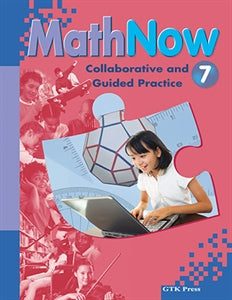 Math Now Grade 7 Collaborative and Guided Practice
