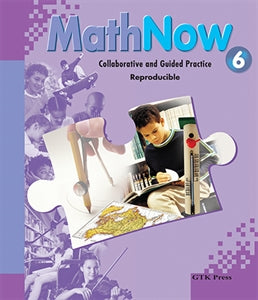 Math Now Grade 6 Collaborative and Guided Practice Reproducible