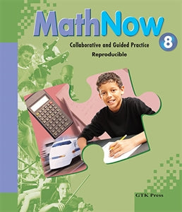 Math Now Grade 8 Collaborative and Guided Practice Reproducible