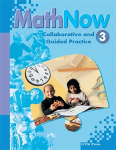 Math Now Grade 3 Collaborative and Guided Practice