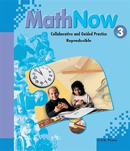 Math Now Grade 3 Collaborative and Guided Practice Reproducible