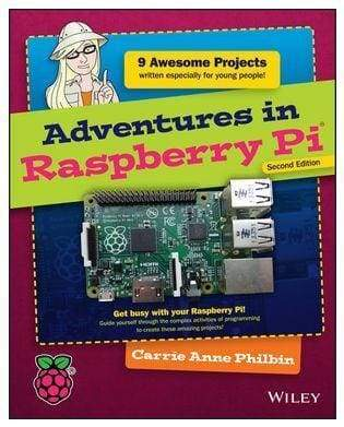 Adventures in Raspberry Pi 3nd Edition - Books