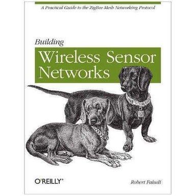 Building Wireless Sensor Networks - Books
