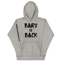 Load image into Gallery viewer, Bars Is Back Hoodie