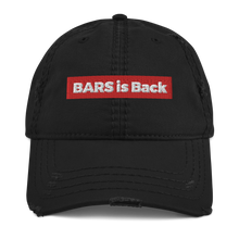 Load image into Gallery viewer, BARS Is Back Distressed Dad Hat