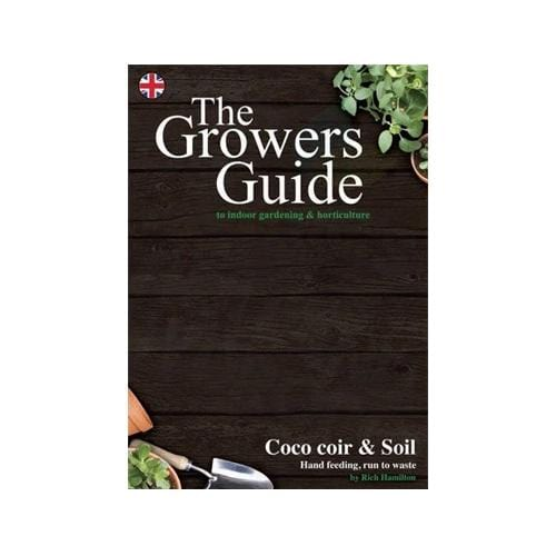 The Growers Guide - Coco Coir & Soil - London Grow