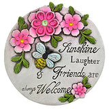 Sunshine Laughter and Friendship always Welcome Garden Stone